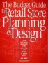 Budget Guide to Retail Store Planning