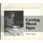 Carving Wood Signs
