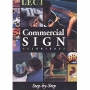 Commercial Sign Techniques: Step-by-Ste