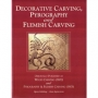 Decorative Carving, Pyrography and Flemish Carving
