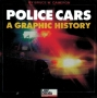 Police Cars: A Graphic History